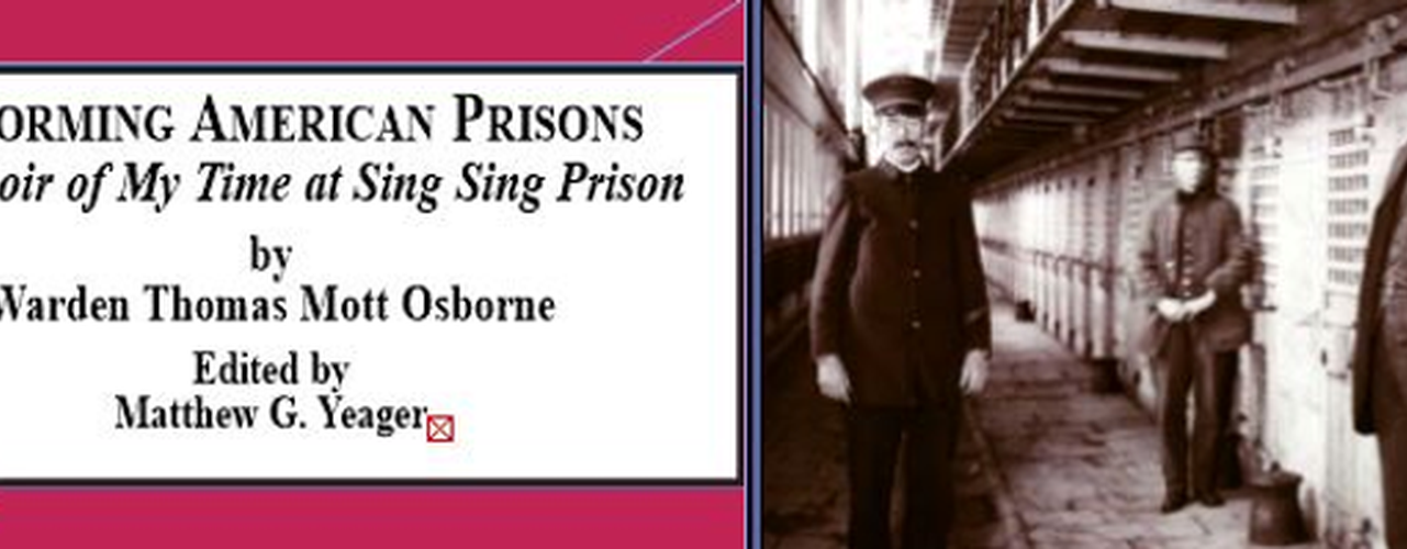 Reforming American Prisons: A Memoir of My Time at Sing Sing Prison